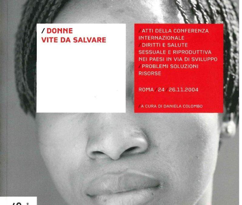 Donne vite da salvare
