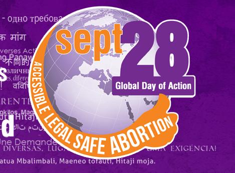 28 settembre: giornata mondiale per l'aborto sicuro e legale