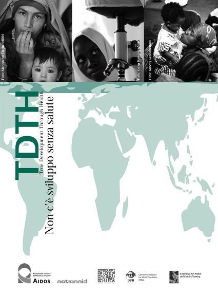 TDTH: Non c'è sviluppo senza salute (2010)