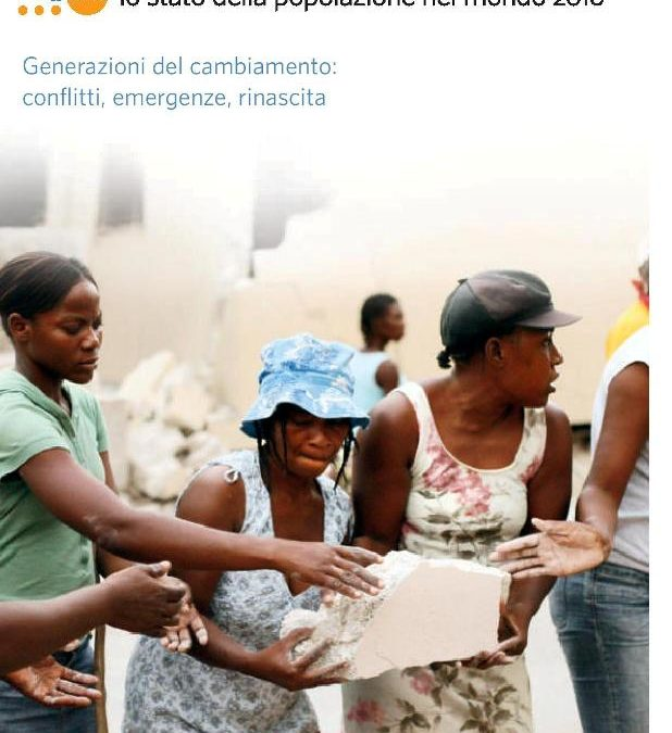 Rapporto UNFPA – Lo stato della popolazione nel mondo 2010. Generazioni del cambiamento: conflitti, emergenze, rinascita. Edizione italiana a cura di AIDOS